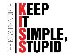 Kiss Keep It Simple Stupid